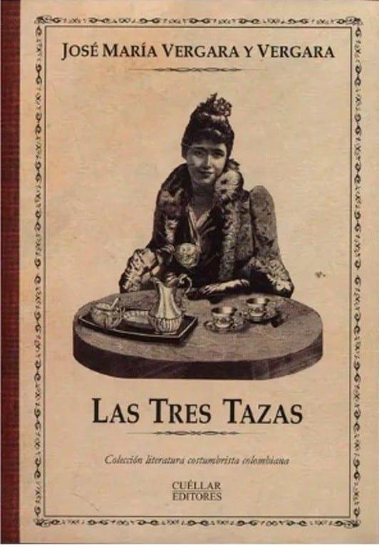 Las Tres Tazas / Jose Maria Vergara / Cuellar Editores – Libreria Pensar
